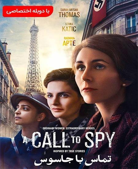 دانلود فیلم تماس با جاسوس A Call to Spy 2019