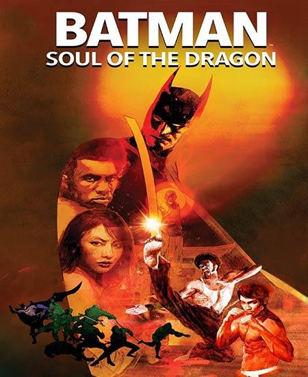 دانلود انیمیشن بتمن روح اژدها Batman Soul of the Dragon 2021