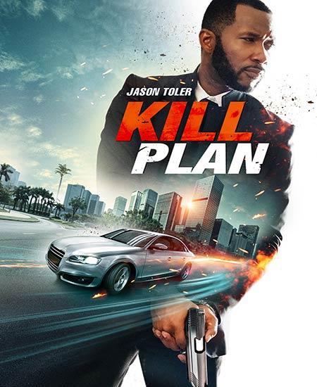 دانلود فیلم نقشه کشتن Kill Plan 2021