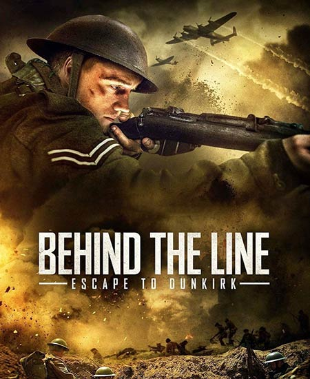 دانلود فیلم پشت خط: فرار به دانکرک Behind the Line: Escape to Dunkirk 2020