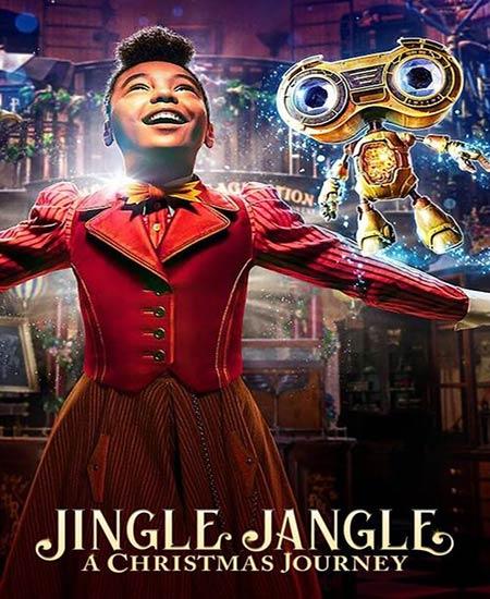 دانلود فیلم جنگل جینگل: یک سفر کریسمس Jingle Jangle: A Christmas Journey 2020