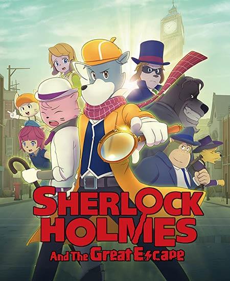 دانلود انیمیشن شرلوک هولمز و فرار بزرگ Sherlock Holmes and the Great Escape 2019