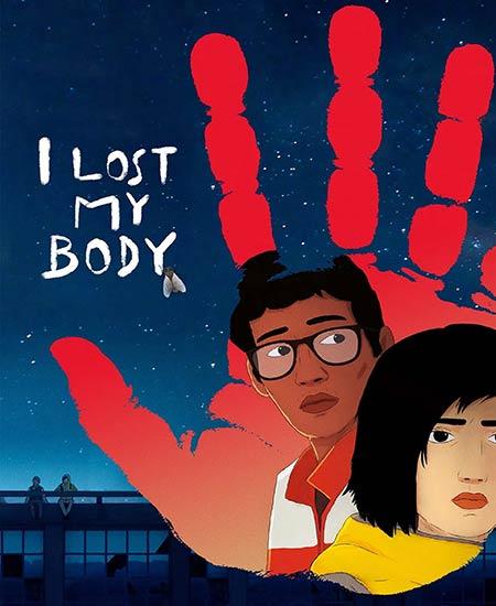دانلود انیمیشن بدنم را از دست دادم 2019 دوبله فارسی I Lost My Body