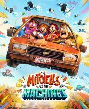 دانلود انیمیشن میچل ها در مقابل ماشین ها The Mitchells vs the Machines 2021