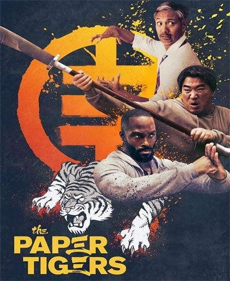 دانلود فیلم The Paper Tigers 2020 ببرهای کاغذی دوبله فارسی