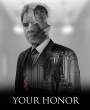 دانلود سریال عالیجناب Your Honor