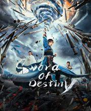 دانلود فیلم Sword of Destiny 2021 شمشیر سرنوشت دوبله فارسی