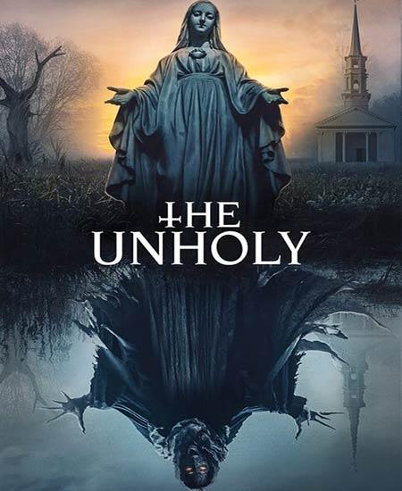 دانلود فیلم The Unholy 2021 نامقدس دوبله فارسی